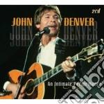 John Denver - An Intimate Performance cd musicale di DENVER JOHN