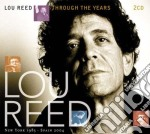THROUGH THE YEARS cd musicale di REED LOU