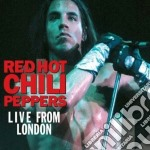 Red Hot Chili Peppers - Live From London cd musicale di RED HOT CHILI PEPPER