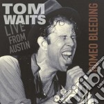 Tom Waits - Live From Austin-romeo... cd musicale di WAITS TOM