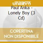 Lonely boy cd musicale di Paul Anka