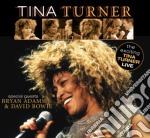 Tina Turner - Special Guests Bryan Adams & David Bowie cd musicale di Tina Turner