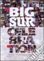 Dvd / big sur celebration cd musicale di ARTISTI VARI