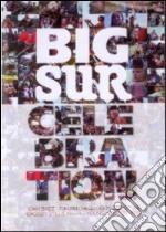 Dvd / big sur celebration cd musicale di ARTISTI VARI