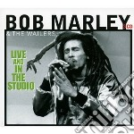 live and in the studio cd musicale di Marley bob & the wailers