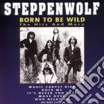Steppenwolf - Born To Be Wild cd musicale di Steppenwolf