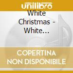 White christmas cd musicale