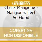 Feel so good cd musicale