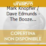 The booze brothers by cd musicale di Mark Knopfler