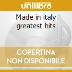 Made in italy greatest hits cd musicale di Epoveri Ricchi