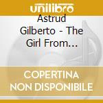 The girl from ipanema cd musicale di Astrud Gilberto