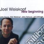 NEW BEGINNING cd musicale di JOEL WEISKOPF