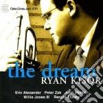 Ryan Kisor Quartet - The Dream cd musicale di KISOR RYAN