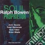 Ralph Bowen - Soul Proprietor cd musicale di BOWEN RALPH