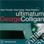 George Colligan Quartet - Ultimatum Feat. D.gress cd musicale di COLLIGAN GEORGE QUAR