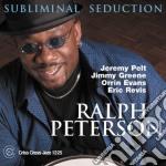 Ralph Peterson - Subliminal Seduction cd musicale di PETERSON RALPH