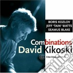 COMBINATIONS cd musicale di KIKOSKI DAVID