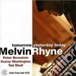 Melvin Rhyne - Tomorrow Yesterday Today cd musicale di RHYNE MELVIN