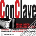 Brian Lynch Latin Jazz Sextet - Conclave cd musicale di LYNCH BRIAN LATIN JA