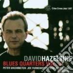 BLUE QUARTERS VOL.2 cd musicale di HAZELTINE DAVID