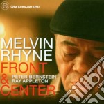 FRONT & CENTER cd musicale di RHYNE MELVIN