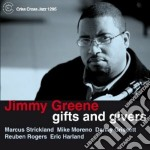Gifts and givers cd musicale di Jimmy Greene