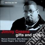 Jimmy Greene - Gifts And Givers cd musicale di Jimmy Greene