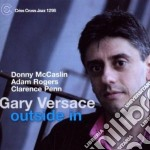 Gary Versace - Outside In cd musicale di Versace Gary
