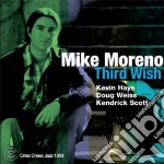 Mike Moreno - Third Wish cd musicale di MORENO MIKE