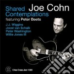 Joe Cohn - Shared Contemplations cd musicale di COHN JOE