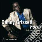 Danny Grissett - Form cd musicale di Grissett Danny