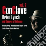 Brian Lynch & Spheres Of Influence - Conclave Vol.2 cd musicale di Brian lynch & sphere