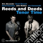 Reeds And Deeds - Tenor Time cd musicale di REEDS AND DEEDS