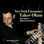 Yakov Okun - New York Encounter cd musicale di OKUN YAKOV