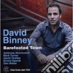 David Binney - Barefooted Town cd musicale di David Binney