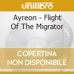 FLIGHT OF THE MIGRATOR cd musicale di AYREON