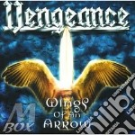 Wings of an arrow cd musicale di Vengeance