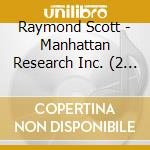 Manhattan research inc. cd musicale di Raymond Scott