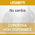 Nu samba cd musicale