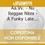 Nu reggae nites cd musicale