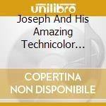 Joseph an his amazing technicolor dreamcoat cd musicale di Artisti Vari