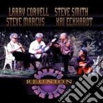 Coryell/smith/marcus - Reunion cd musicale di Artisti Vari