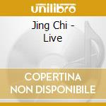 JING CHI LIVE! cd musicale di Chi Jing