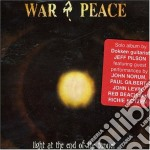 Jeff Pilson's War & - Light At The End Of cd musicale di WAR AND PEACE