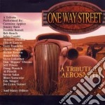 A TRIBUTE TO AEROSMITH/ONE WAY STREE cd musicale di ARTISTI VARI