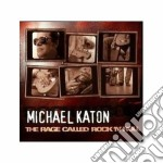 THE RAGE CALLED ROCK'N ROLL cd musicale di Michael Katon