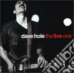 THE LIVE ONE cd musicale di Dave Hole
