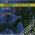 Carl Verheyen Band - Live In La cd musicale di VERHEYEN CARL BAND