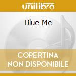 BLUE ME cd musicale di Leslie West