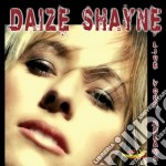 Shayne,daize - Live Your Dreams cd musicale di Daize Shayne